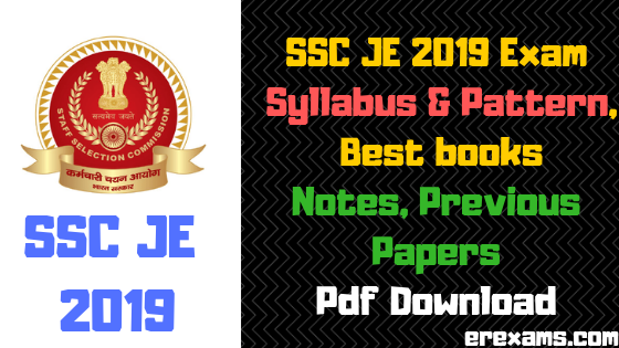 SSC JE 2019 Exam Syllabus & Pattern, Best Books, Previous Papers, Notes Free Pdf Download