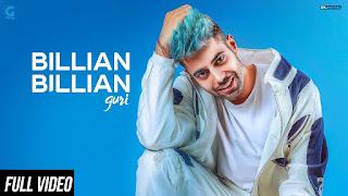Billian Billian – Guri Punjabi Video Downloada