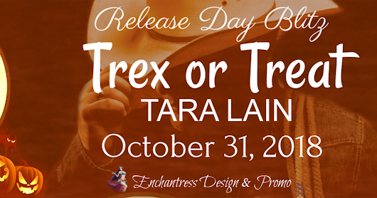 Release Day Blitz: Trex or Treat by Tara Lain