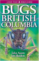 http://www.amazon.com/Bugs-British-Columbia-John-Acorn/dp/1551052318/ref=sr_1_1?ie=UTF8&qid=1436737887&sr=8-1&keywords=bugs+of+british+columbia