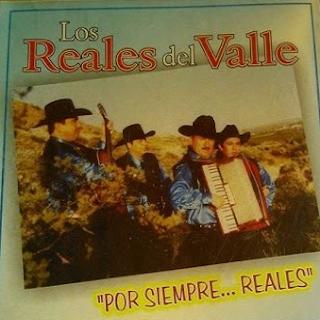 los reales del valle por siempre reales