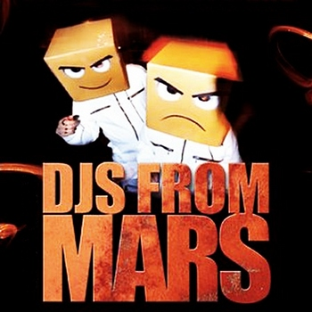 djs from mars insane -#main