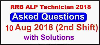 RRB ALP Technician Asked Questions with Answer 2nd Shift (10 Aug 2018)