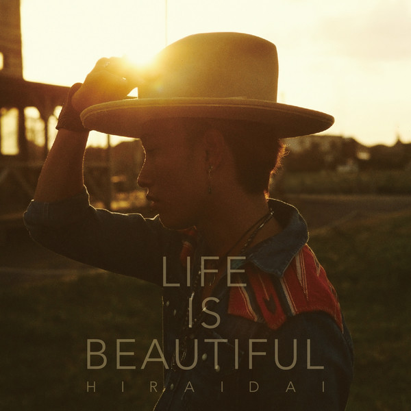 [Album] 平井 大 – Life is Beautiful (2016.06.10/MP3/RAR)