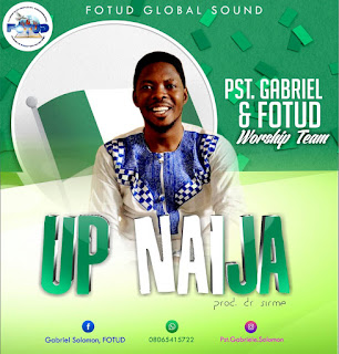 Music: Pst. Gabriel & FOTUD Worship Team - Up Naija || @fotud @kayduhi
