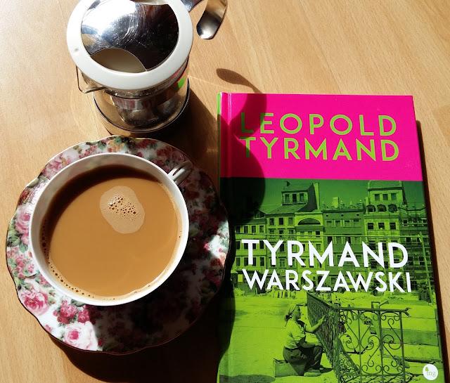 """Wybrałam się na spacer po Warszawie. Recenzja """"Tyrmanda warszawskiego"""" Leopolda Tyrmanda."""