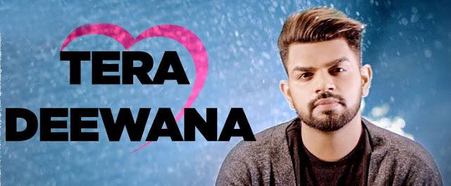 Tera Deewana Lyrics - Gaurav Bansal