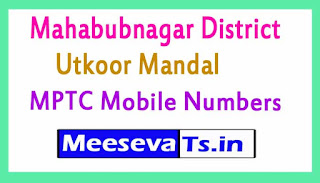 Utkoor Mandal MPTC Mobile Numbers List Mahabubnagar District in Telangana State
