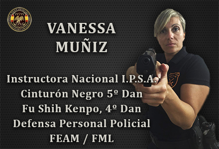 VANESSA MUÑIZ INSTRUCTORA NACIONAL IPSA INTERNATIONAL POLICE AND SECURITY ASOCCIATION IPSA