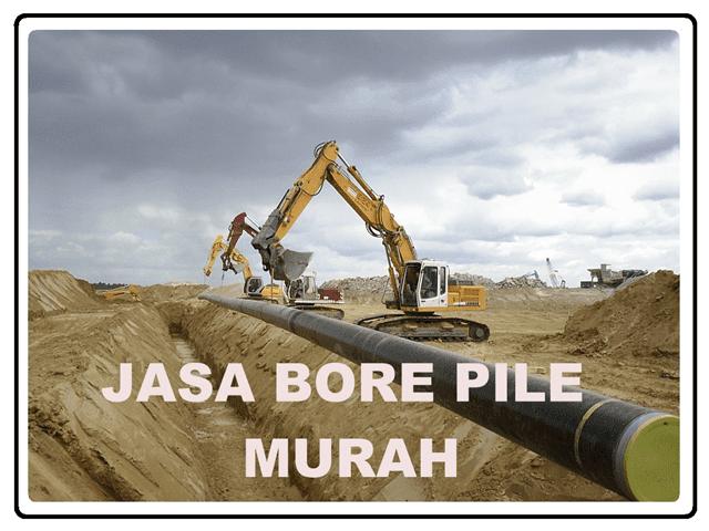 JASA BORE PILE MURAH