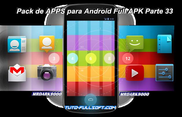 Descargar Pack de Aplicaciones para Android Full APK Parte 33 [MG-UL]