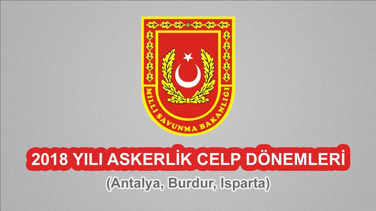 2018 Celp Dönemleri - Antalya, Burdur, Isparta