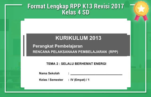 Format Lengkap RPP K13 Revisi 2017 Kelas 4 SD