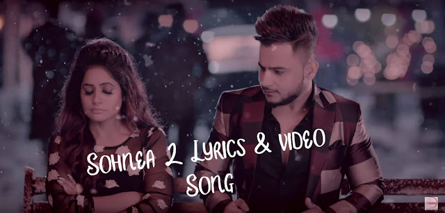 sohnea-2-lyrics-video-songs