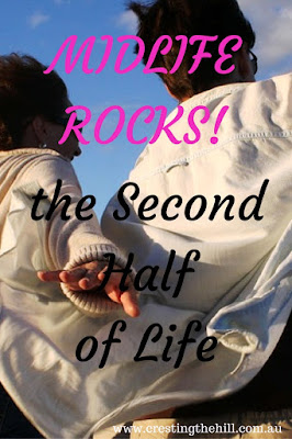 MIDLIFE ROCKS! ~ The second half of life is even better than you expected
