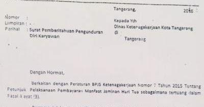 Contoh Surat Pengunduran Diri Resign Kerja Untuk Ambil Saldo Jht