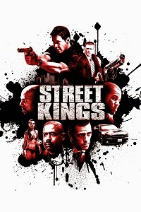 Watch Street Kings Online Free in HD