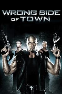 Watch Wrong Side of Town Online Free in HD