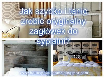 Tani i oryginalny zagłówek, czyli 5 pomysłów na szybką metamorfozę łóżka