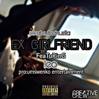 Pikatxutxehustla feat. Leo - Ex Girl (2018)