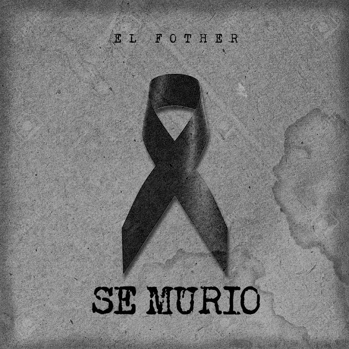 El Fother - Se Murio (Official Video)