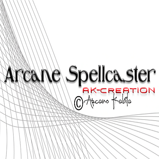 *Arcane Spellcasters* AK Creations