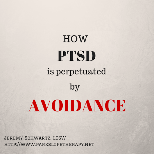 How PTSD is a Problem of Avoidance