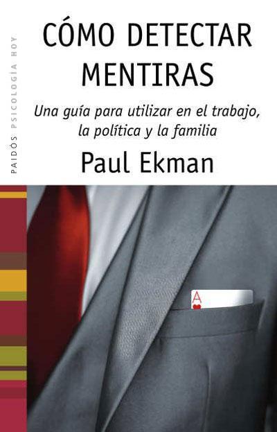 Como detectar mentiras – Paul Ekman
