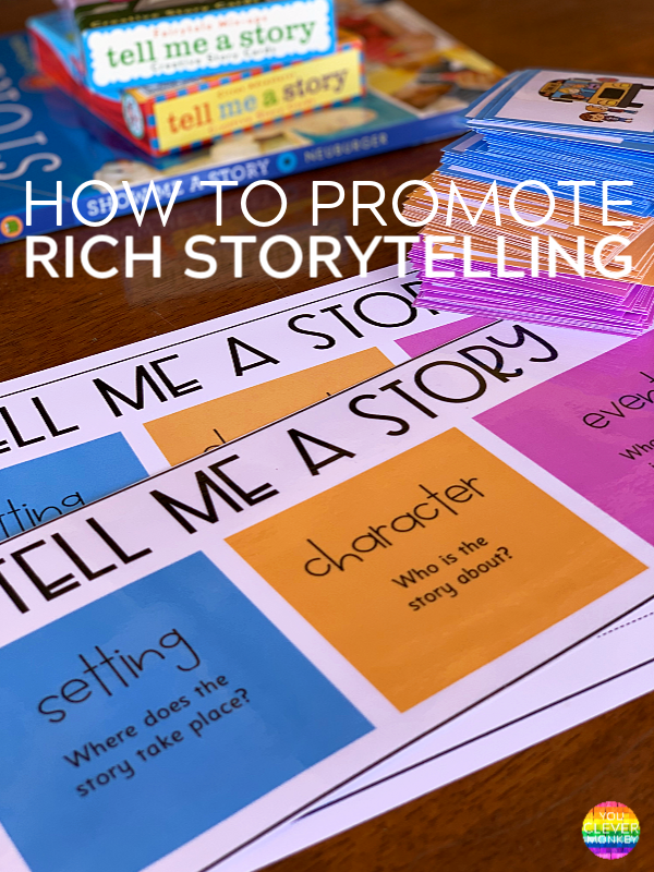 How To Promote Rich Storytelling by Young Children | you clever monkey