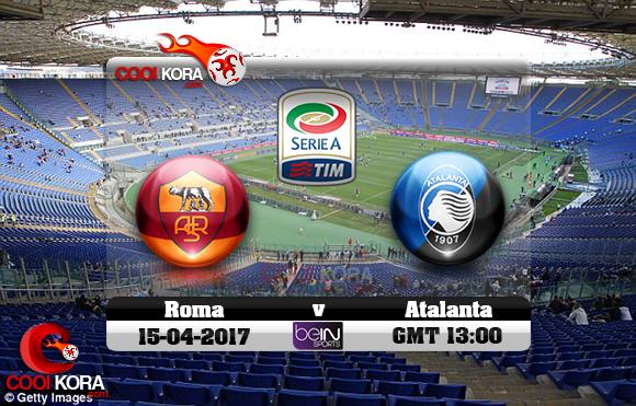 مشاهدة مباراة روما وأتلانتا اليوم 15-4-2017 في الدوري الإيطالي
