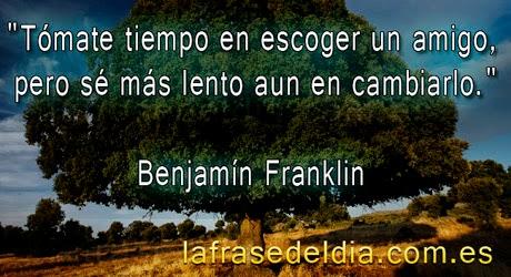 Frases de amistad - Benjamín Franklin