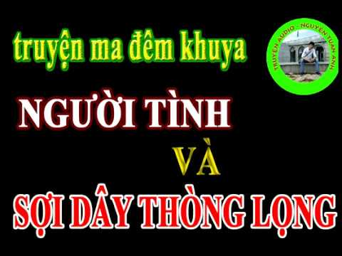 Nguoi tinh va soi day thong long