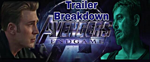 Avengers 4 ENDGAME Trailer Breakdown