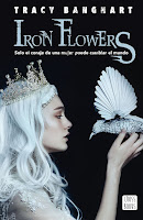 https://srta-books.blogspot.com/2018/11/resena-iron-flowers-de-tracy-banghart.html