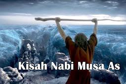 Kisah Nabi Musa As Lengkap Singkat
