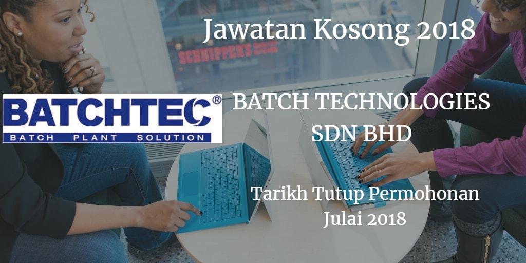 Jawatan Kosong BATCH TECHNOLOGIES SDN BHD Julai 2018