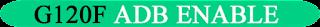 https://www.gsmnotes.com/2020/09/samsung-g1-g120f-adb-enable.html