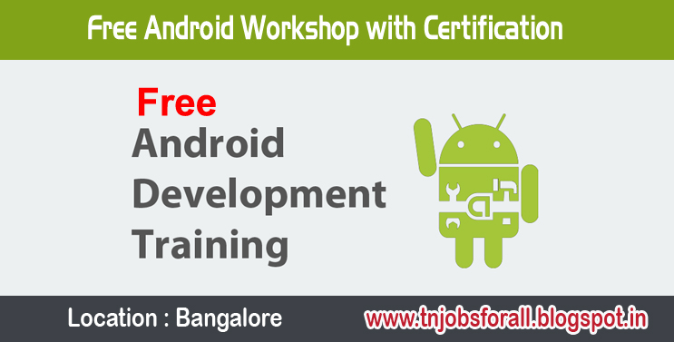 Free Android Workshop with Certification - Jobs For All