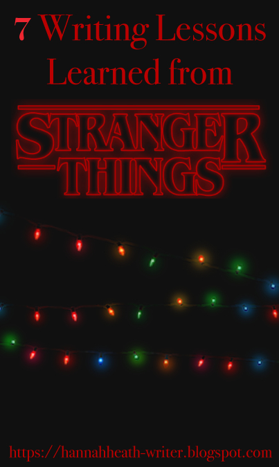 7 Writing Lessons Learned from Stranger Things