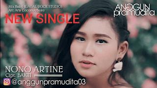 Lirik Lagu Nono Artine - Anggun Pramudita