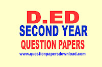 D.ED 2ND YEAR QUESTION PAPERS