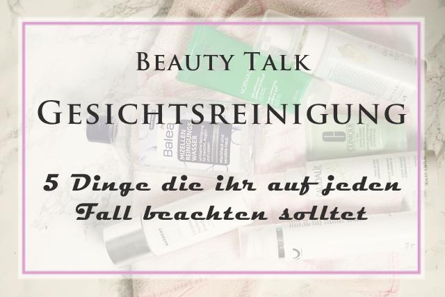 visionas Beautytalk 5 Tipps zur Gesichtsreinigung