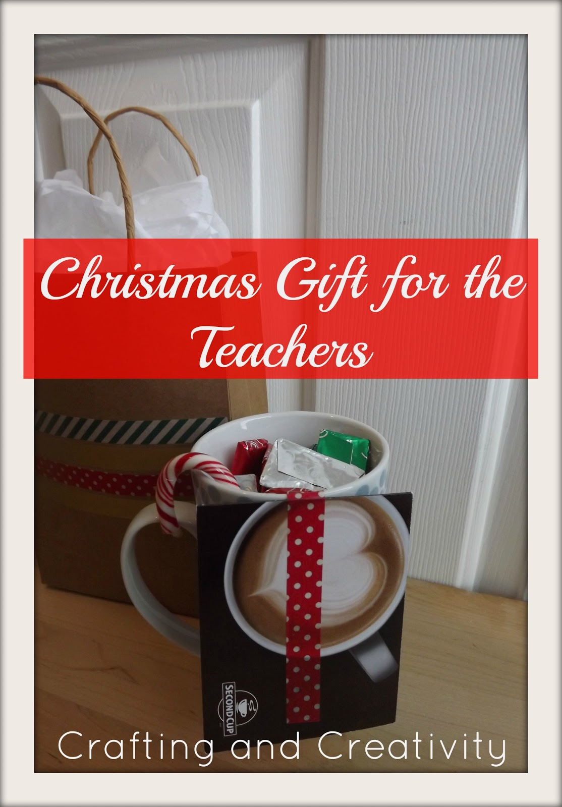 Crafting and Creativity: Christmas Gift for the Teachers
