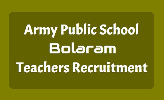 Army Public School Bolaram Teachers Recruitment
