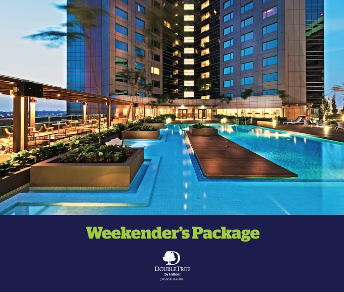 A Weekend to Shop, Play, and Stay in Johor Bahru with DoubleTree by Hilton