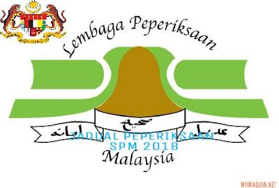 Jadual Waktu Peperiksaan SPM 2018 Sijil Pelajaran Malaysia