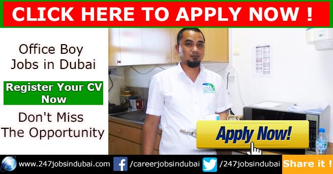 Vacancies at Office Boy and Jobs in Dubai