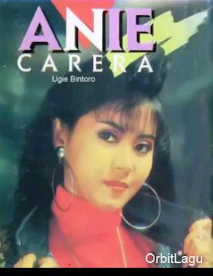 Lagu Terbaik Anie Carera