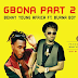 Benny Young Africa – Gbona Part 2 ft. Burna Boy