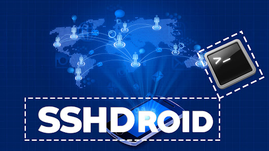 SSHDroid - Android App For Hackers